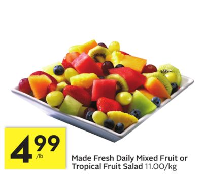 Made Fresh Daily Mixed Fruit or Tropical Fruit Salad