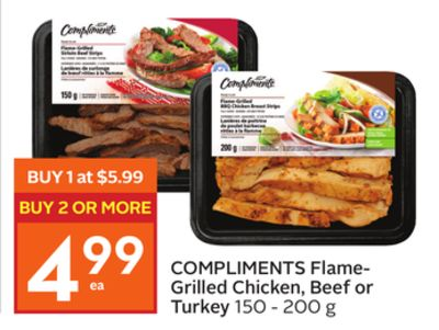 Compliments Flame- Grilled Chicken - Beef or Turkey