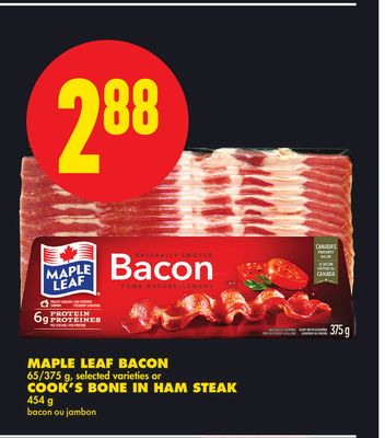 Maple Leaf Bacon - 65/375 g or Cook's Bone In Ham Steak - 454 g