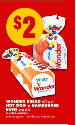 Wonder Bread 675 g or Hot Dog or Hamburger Buns Pkg of 8