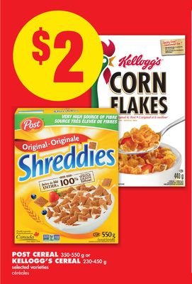 Post Cereal 350-550 g or Kellogg's Cereal 230-450 g