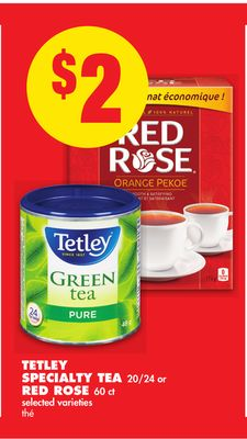 Tetley Specialty Tea 20/24 or Red Rose 60 Ct