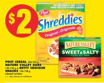 Post Cereal 340-550 g - Nature Valley Bars 126-150 g or Betty Crocker Snacks 126-138 g