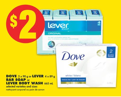 Dove 2 X 90 g or Lever 4 X 89 g Bar Soap or Lever Body Wash 665 mL