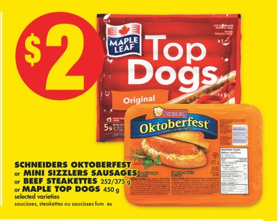Schneiders Oktoberfest or Mini Sizzlers Sausages or Beef Steakettes 252/375 g or Maple Top Dogs 450 g