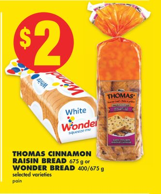 Thomas Cinnamon Raisin Bread 675 g or Wonder Bread 400/675 g