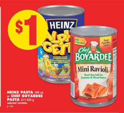 Heinz Pasta 398 mL or Chef Boyardee Pasta 411-425 g