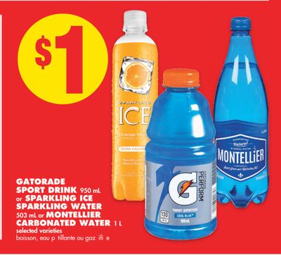 Gatorade Sport Drink 950 mL or Sparkling Ice Sparkling Water 503 mL or Montellier Carbonated Water 1 L