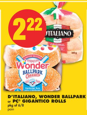 D'italiano - Wonder Ballpark or PC Gigantico Rolls - Pkg of 6/8