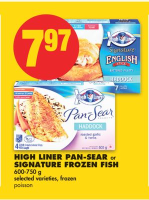 High Liner Pan-sear or Signature Frozen Fish - 600-750 g