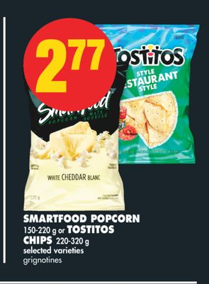 Smartfood Popcorn - 150-220 g or Tostitos Chips - 220-320 g