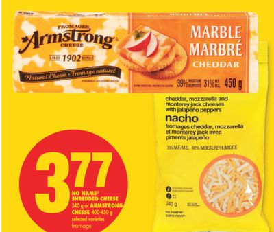No Name Shredded Cheese - 340 g or Armstrong Cheese - 400-450 g