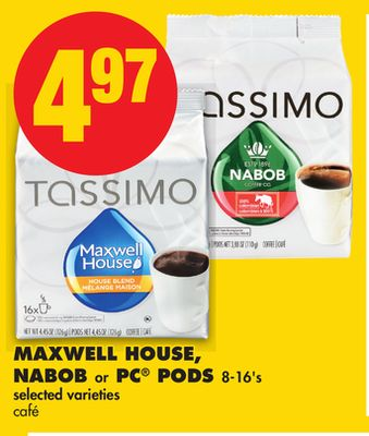 Maxwell House - Nabob or PC PODS - 8-16's