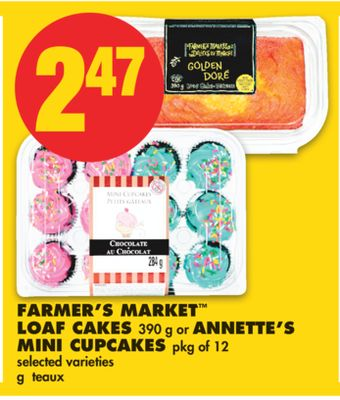Farmer's Market Loaf Cakes - 390 g or Annette's Mini Cupcakes - Pkg of 12