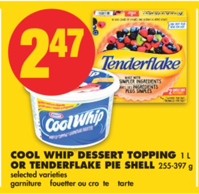 Cool Whip Dessert Topping - 1 L Or Tenderflake Pie Shell - 255-397 g