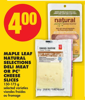 Maple Leaf Natural Selections Deli Meat Or PC Cheese Slices - 150-175 g