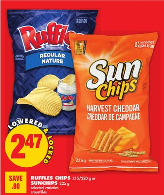 Ruffles Chips - 215/220 g or Sunchips - 225 g