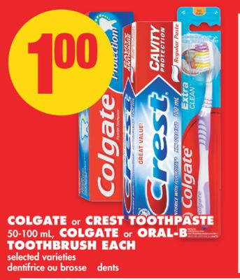 Colgate or Crest Toothpaste 50-100 mL - Colgate or Oral-b Toothbrush Each