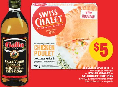 Gallo Olive Oil 1 L or Swiss Chalet or St-hubert Pot Pies 650-800 g