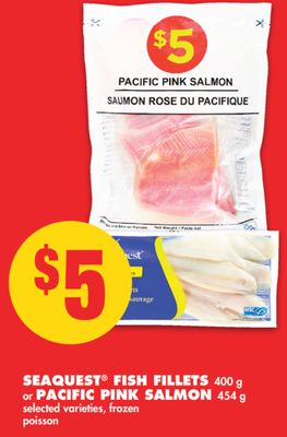 Seaquest Fish Fillets 400 g or Pacific Pink Salmon 454 g