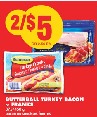 Butterball Turkey Bacon or Franks - 375/450 g