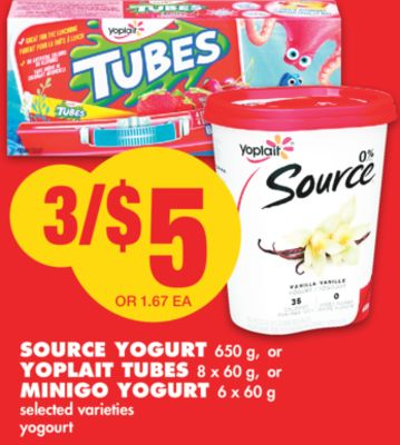 Source Yogurt 650 g - or Yoplait Tubes 8 X 60 g - or Minigo Yogurt 6 X 60 g