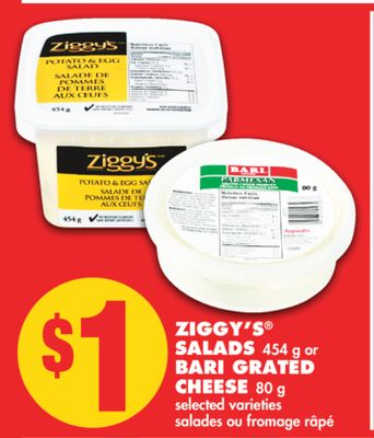 Ziggy's Salads - 454 g or Bari Grated Cheese - 80 g