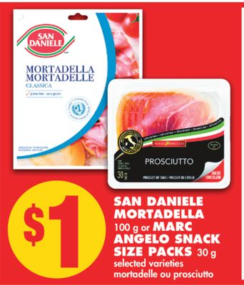 San Daniele Mortadella 100 g or Marc Angelo Snack Size Packs 30 g