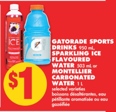 Gatorade Sports Drinks 950 mL - Sparkling Ice Flavoured Water 503 mL or Montellier Carbonated Water 1 L