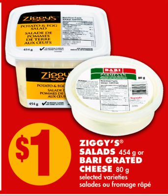 Ziggy's Salads 454 g or Bari Grated Cheese 80 g