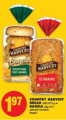 Country Harvest Bread - 600/675 g or Bagels - Pkg of 6
