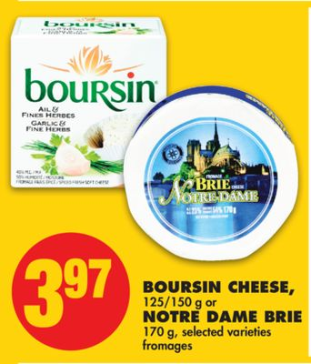 Boursin Cheese - 125/150 G Or Notre Dame Brie - 170 G