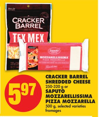 Cracker Barrel Shredded Cheese 250-320 g or Saputo Mozzarellissima Pizza Mozzarella 500 g