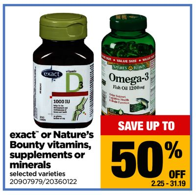 Exact Or Nature's Bounty Vitamins - Supplements Or Minerals