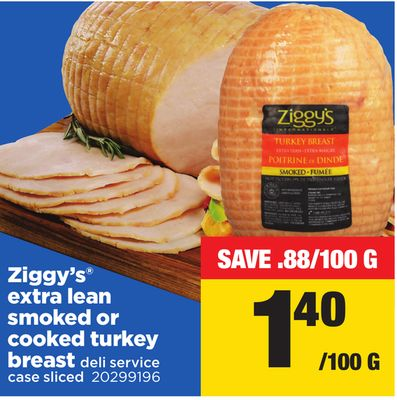 Ziggy's Extra Lean Smoked Or Cooked Turkey Breast