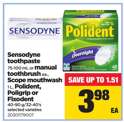 Sensodyne Toothpaste - 75-100 Ml Or Manual Toothbrush Ea. - Scope Mouthwash - 1 L - Polident - Poligrip Or Fixodent - 40-90 G/32-40's