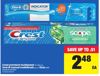 Crest Premium Toothpaste - 75-130 mL - Oral-b Manual Toothbrush Ea. or Floss - 50m