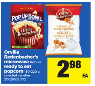 Orville Redenbacher's Microwave - 6/8's or Ready To Eat Popcorn - 150-220 g