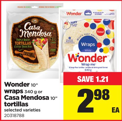 Wonder 10'' Wraps 340 G Or Casa Mendosa 10in Tortillas