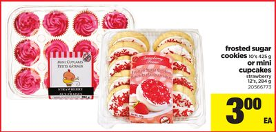 Frosted Sugar Cookies 10's 425 G Or Mini Cupcakes Strawberry 12's - 284 G