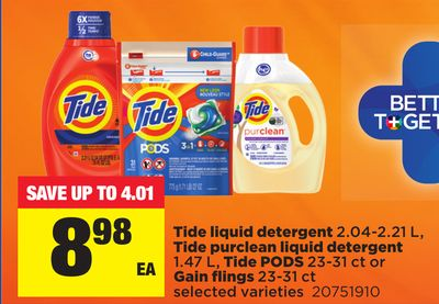 Tide Liquid Detergent 2.04-2.21 L - Tide Purclean Liquid Detergent 1.47 L - Tide PODS 23-31 Ct Or Gain Flings 23-31 Ct