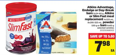 Atkins Advantage - Endulge Or Day-break Bars 5x34-60 G - Atkins Or Slim Fast Meal Replacement 4x325 Ml - 8x295-325 Ml - Powder 530 G Or Bars 6x60 G