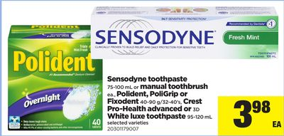 Sensodyne Toothpaste 75-100 Ml Or Manual Toothbrush Ea. - Polident - Poligrip Or Fixodent 40-90 G/32-40's - Crest Pro-health Advanced Or 3D White Luxe Toothpaste 95-120 Ml