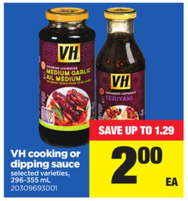 VH Cooking Or Dipping Sauce - 296-355 mL