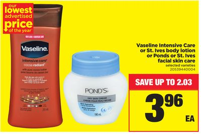 Vaseline Intensive Care Or St. Ives Body Lotion Or Ponds Or St. Ives Facial Skin Care
