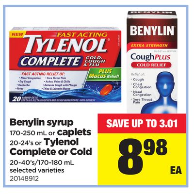 Benylin Syrup - 170-250 Ml Or Caplets - 20-24's Or Tylenol Complete Or Cold - 20-40's/170-180 Ml