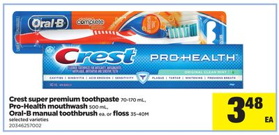 Crest Super Premium Toothpaste 70-170 Ml - Pro-health Mouthwash 500 Ml - Oral-b Manual Toothbrush Ea. Or Floss 35-40m