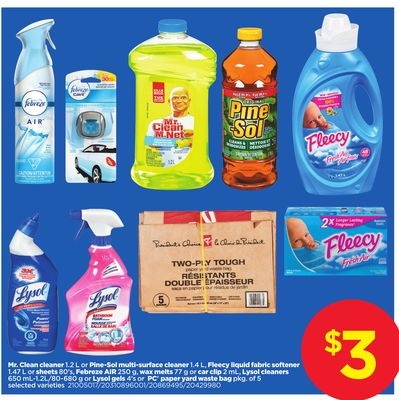 Mr. Clean Cleaner 1.2 L Or Pine-sol Multi-surface Cleaner 1.4 L - Fleecy Liquid Fabric Softener 1.47 L Or Sheets 80's - Febreze Air 250 G - Wax Melts 77 G Or Car Clip 2 Ml - Lysol Cleaners 650 Ml-1.2l/80-680 G Or Lysol Gels 4's Or PC Paper Yard Waste Bag