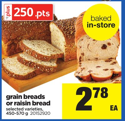 Grain Breads Or Raisin Bread - 450-570 g