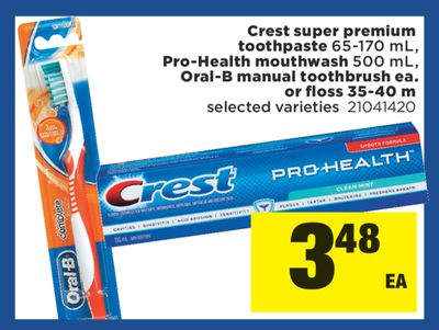 Crest Super Premium Toothpaste - 65-170 mL - Pro-health Mouthwash - 500 mL - Oral-b Manual Toothbrush - Ea. Or Floss - 35-40 M